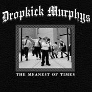 dropkickmurphys_meanest_180