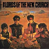 Ausgegraben: The Lords Of The New Church – The Lords Of The New Church