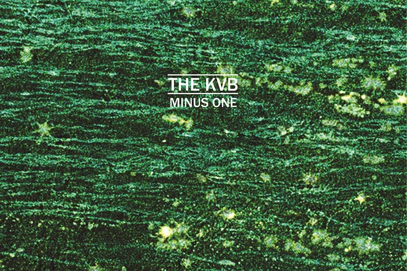 The KVB - Minus One