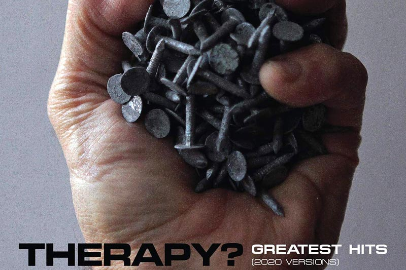 Therapy - Greatest Hits 2020